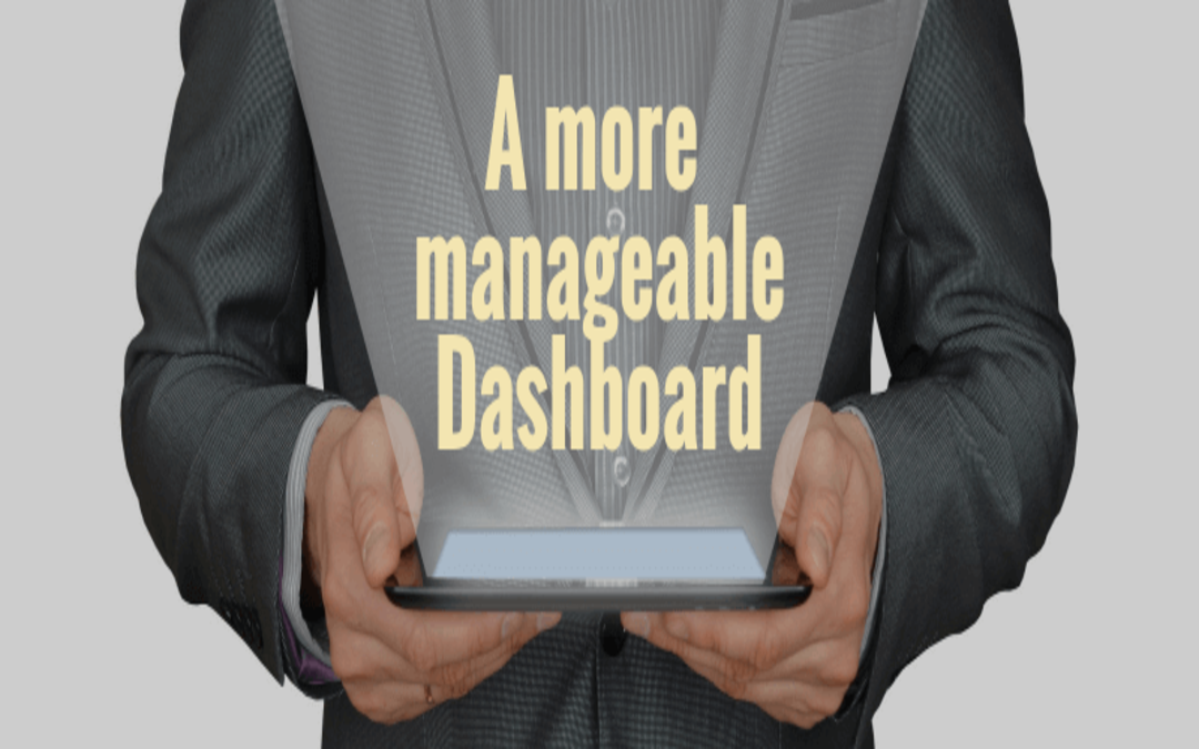 A more manageable Dashboard