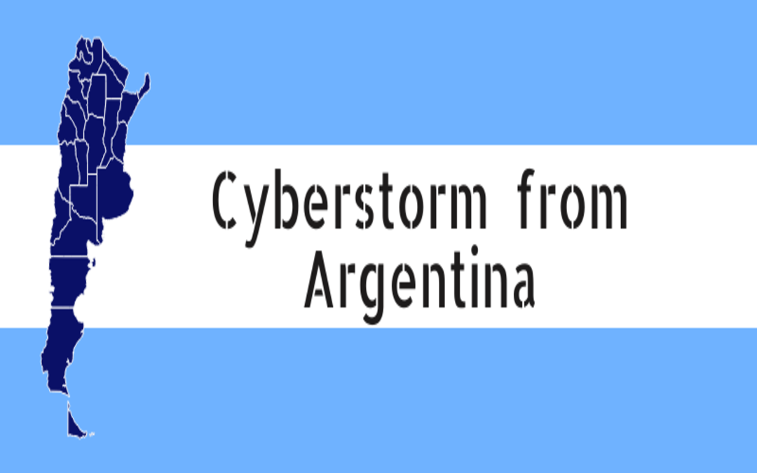 Cyberstorm from Argentina