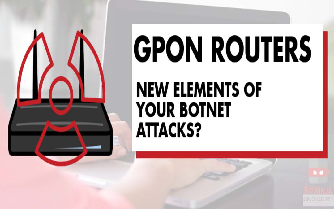 GPON routers – new elements of your botnet attacks?