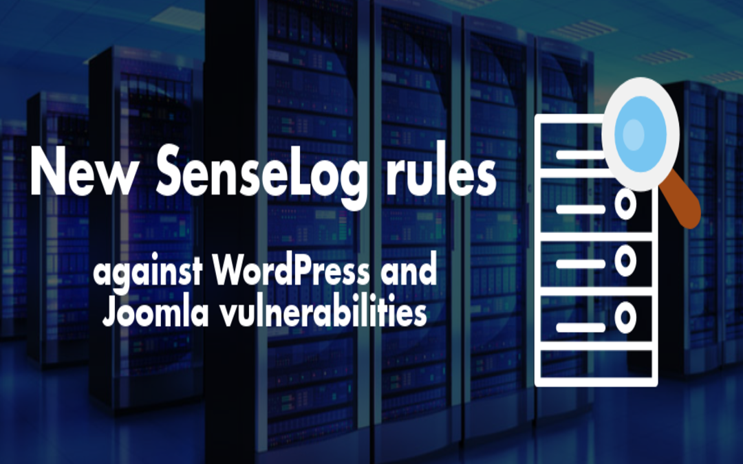 New SenseLog rules against WordPress and Joomla vulnerabilities