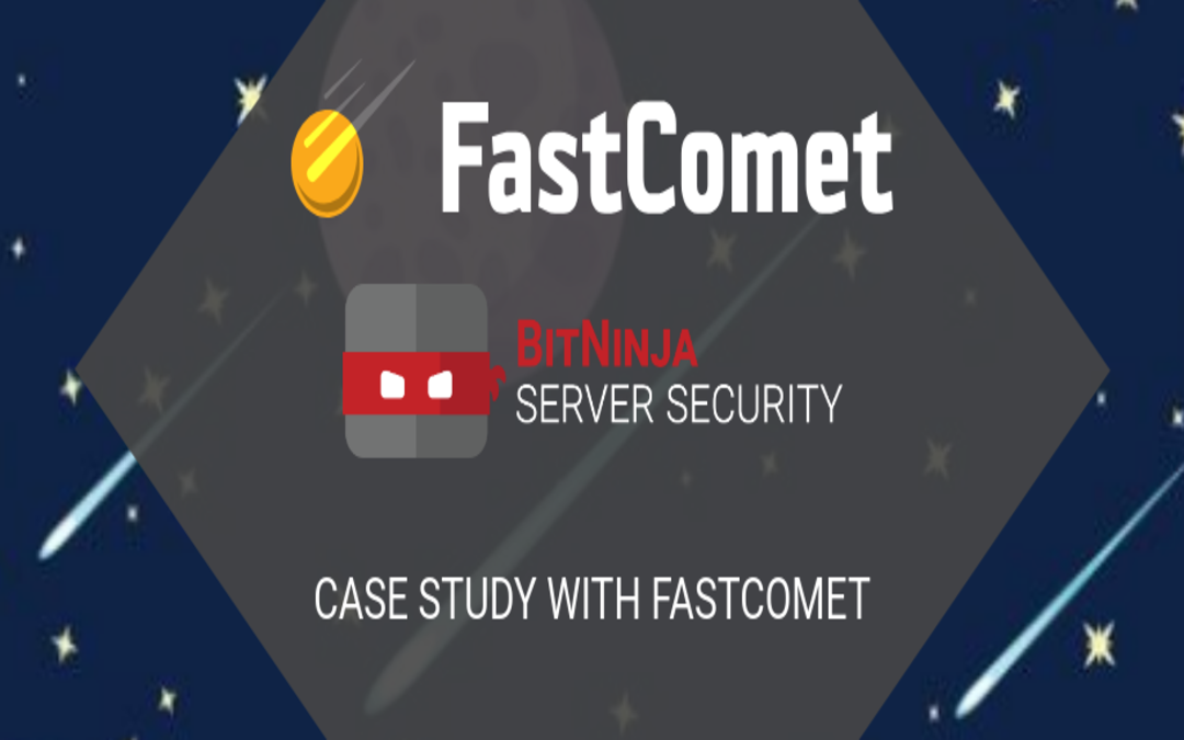 Became More Secure Than Other Hosting Companies: Case Study with FastComet