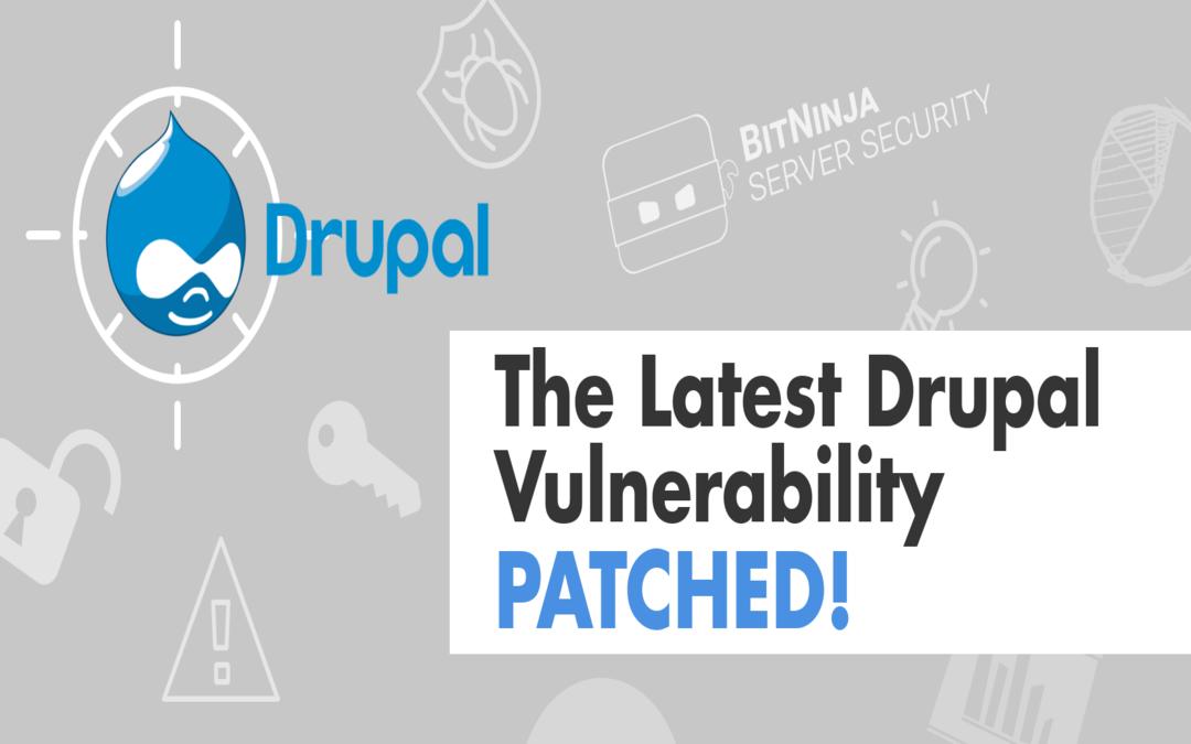 BitNinja WAF protects against the latest Drupal vulnerability (CVE-2019-6340)