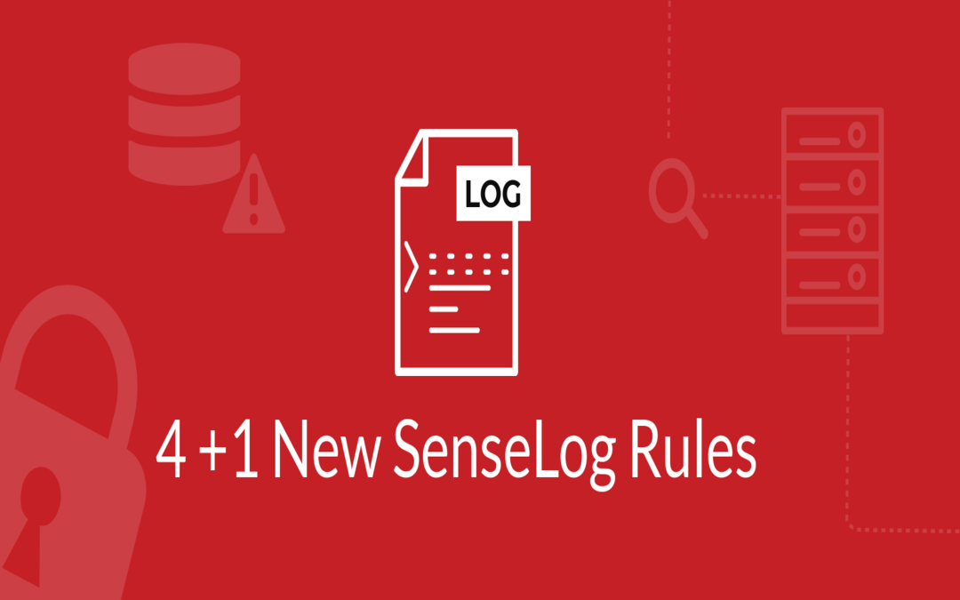 News from Threat Lab: 4+1 New SenseLog rules have been created