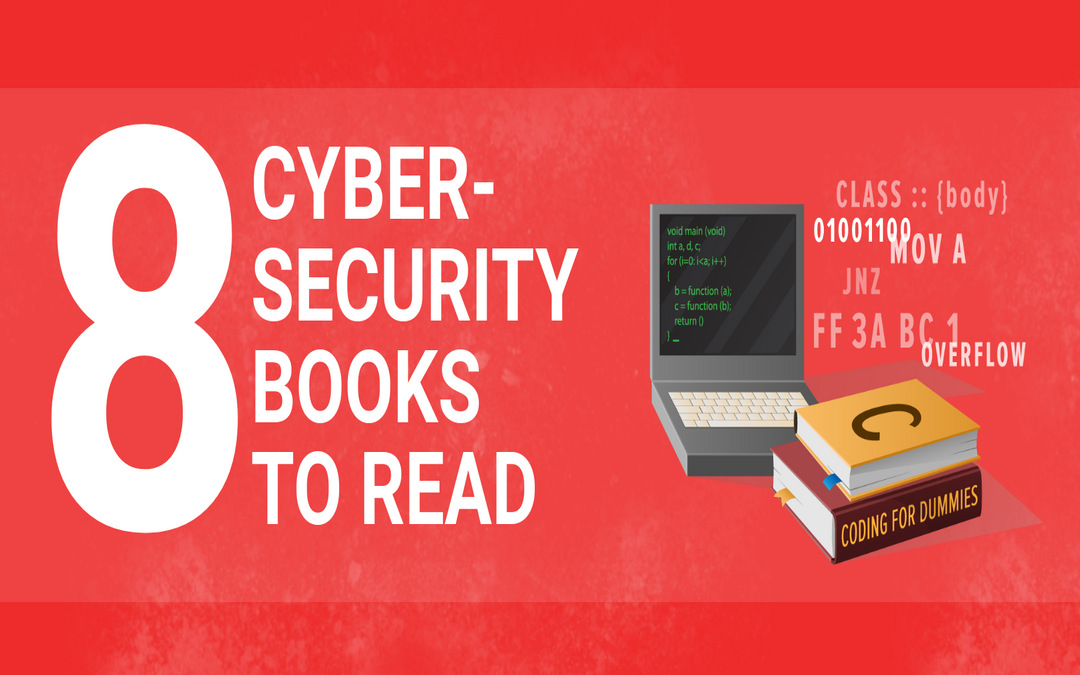8 Best Cybersecurity Books to Read