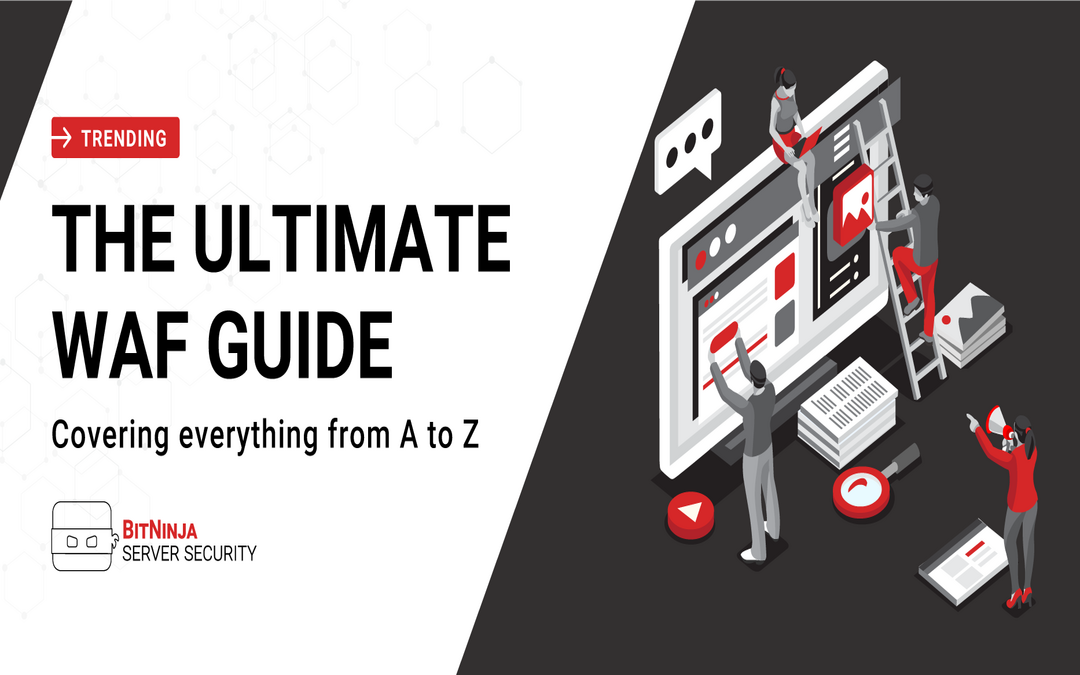 Ultimate WAF Guide  – How to patch WordPress vulnerabilities and block web attacks