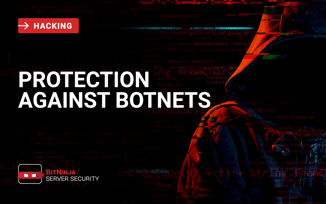 How botnets expand and how to protect against them