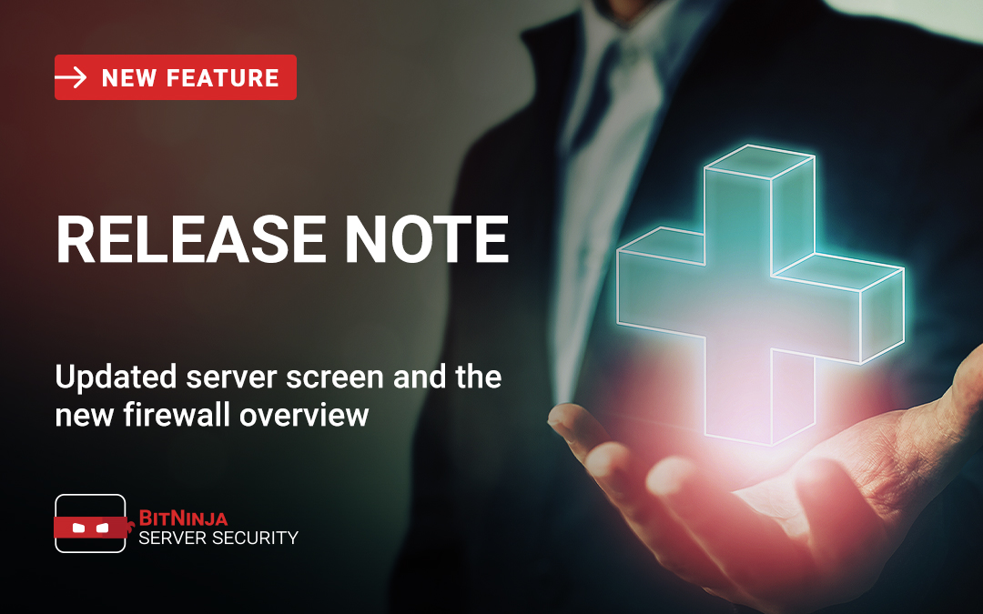 New month, new features! – Updated server screen and the new firewall overview