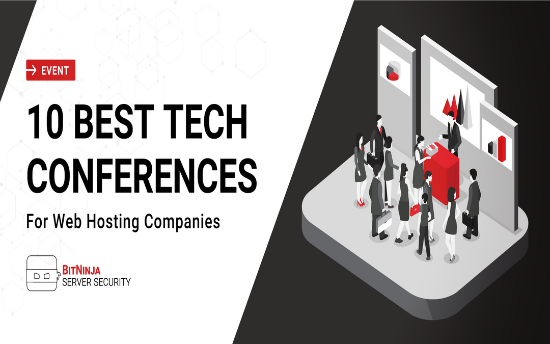 10 Best Tech Conferences for Web Hosting Companies