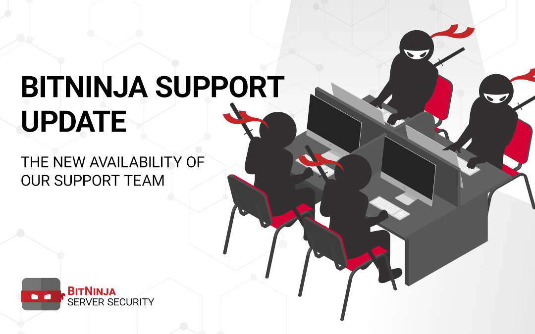 Quick update from the Support team of BitNinja