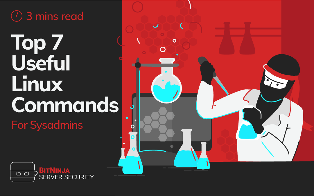 Top 7 Useful Linux Commands for Sysadmins